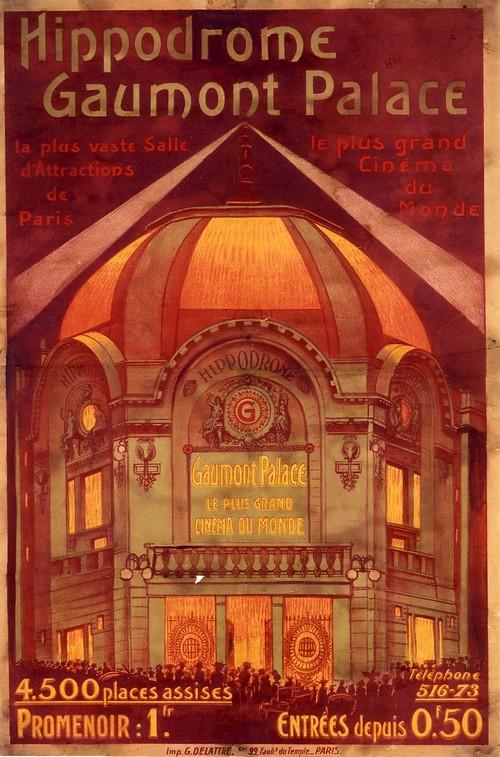 Affiche du cinéma Gaumont Palace, Collections du musee Gaumont.