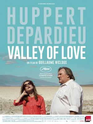Valley of Love, un film de Guillaume Nicloux