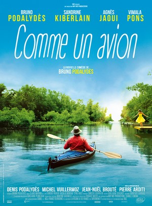 Comme un avion, un film de Denis Podalydès