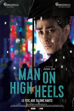 Man on high heels, un film de Jang Jin