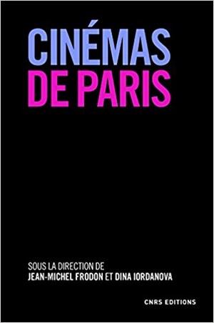 Livre Cinémas de Paris - Cnrs Editions