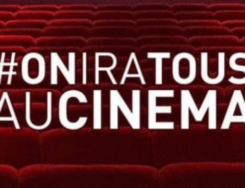 #OnIraTousAuCinéma