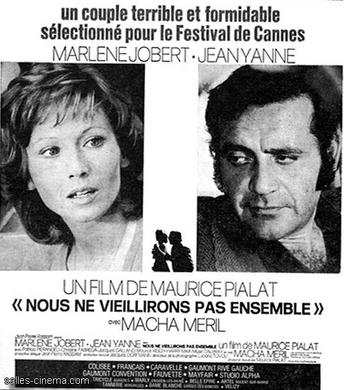 Nous ne vieillirons pas ensemble de Maurice Pialat
