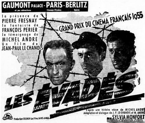 Les Évadés, un film de Jean-Paul Le Chanois