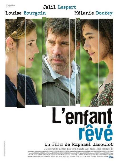 L'Enfant rêvé, un film de Raphaël Jacoulot