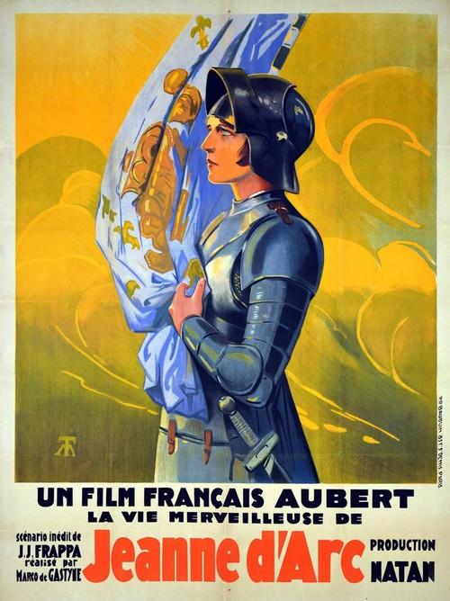 La Merveilleuse Vie de Jeanne d'Arc, fille de Lorraine de Marco de Gastyne