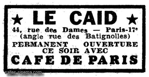 Cinéma Le Caïd à Paris