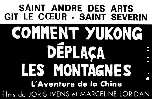 Comment Yukong déplaça les montagnes de Joris Ivens et Marceline Loridan