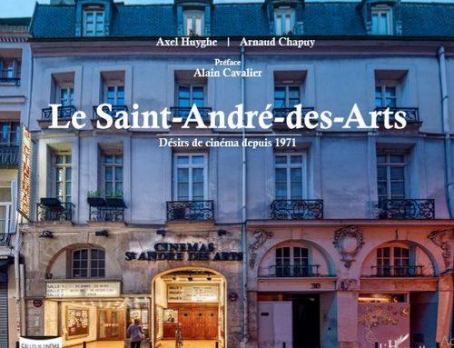 Le Saint-André-des-Arts, désirs de cinéma depuis 1971.